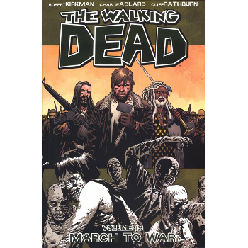 Walking Dead Vol. 19 : March to War TP