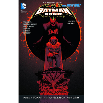 Batman and Robin Vol. 2 : Pearl TP (N52)