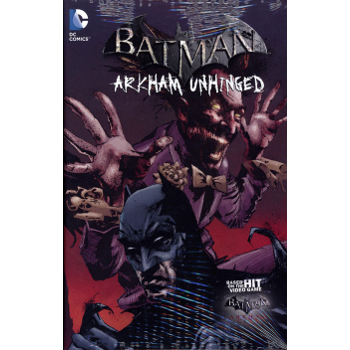 Batman : Arkham Unhinged Vol. 3 HC