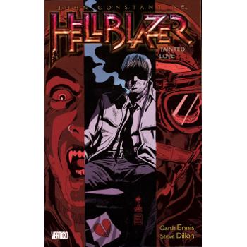 Hellblazer Vol. 07 : Tainted Love TP