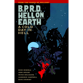 BPRD - Hell on Earth Vol. 7 : Cold Day in Hell TP