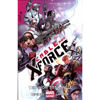 Cable & X-Force Vol. 3 : This Won't End Well TP