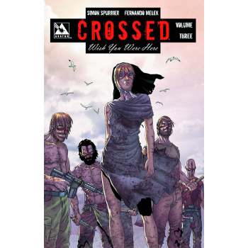 Crossed : Wish You Were Here Vol. 3 TP