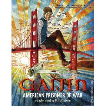 Gaijin : American Prisoner of War HC