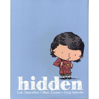 Hidden : A Child's Story of the Holocaust HC