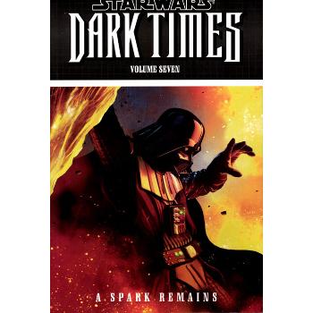 Star Wars : Dark Times Vol. 7 : A Spark Remains TP