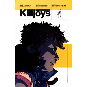 True Lives of the Fabulous Killjoys TP
