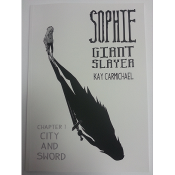 Sophie Giant Slayer 1 : City and Sword