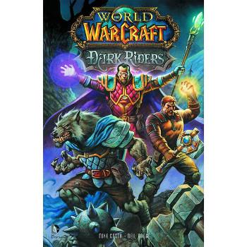 World of Warcraft : Dark Riders TP