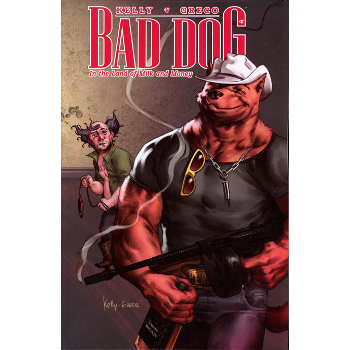 Bad Dog Vol. 1 : Land of Milk and Honey TP