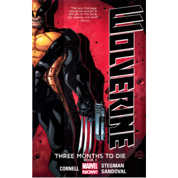 Wolverine : Three Months to Die Vol. 1 TP