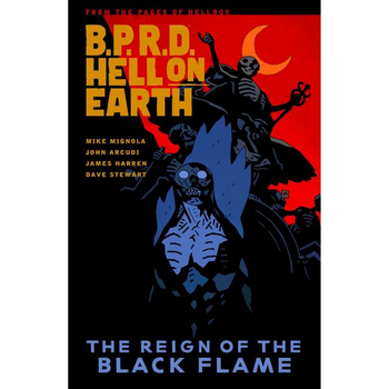 BPRD - Hell on Earth Vol. 9 : Reign of Black Flame TP