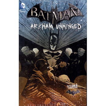 Batman : Arkham Unhinged Vol. 4 HC