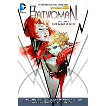 Batwoman Vol. 4 : This Blood is Thick TP (N52)