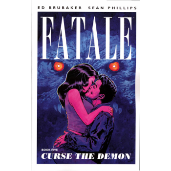 Fatale Vol. 5 : Curse the Demon TP