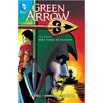 Green Arrow by Grell Vol. 2 : Here There Be Dragons TP