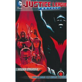 Justice League Beyond : Power Struggle TP