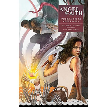 Angel & Faith Season 10 Vol. 1 : Where River Meets Sea TP