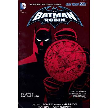Batman and Robin Vol. 5 : The Big Burn HC (N52)