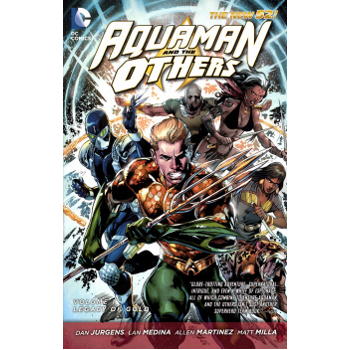 Aquaman and the Others Vol. 1 : Legacy of Gold TP (N52)