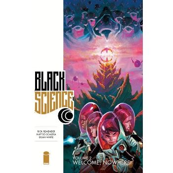 Black Science Vol. 2 : Welcome Nowhere TP