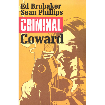 Criminal Vol. 1 : Coward TP ( New Edition )