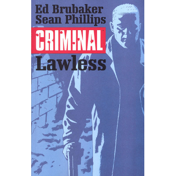 Criminal Vol. 2 : Lawless TP ( New Edition )