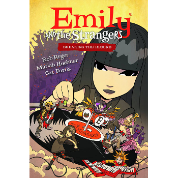 Emily and the Strangers Vol. 2 : Breaking the Record HC