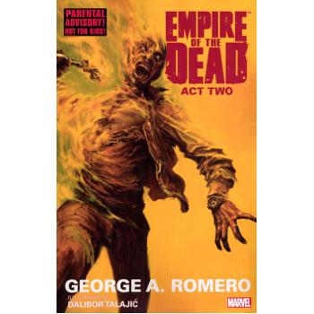 George Romero's Empire of the Dead Vol. 2 TP