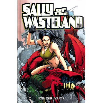 Sally of the Wasteland HC