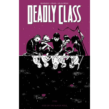 Deadly Class Vol. 2 : Kids of the Black Hole TP