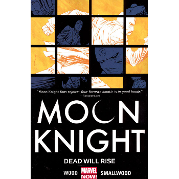 Moon Knight Vol. 2 : Dead Will Rise TP