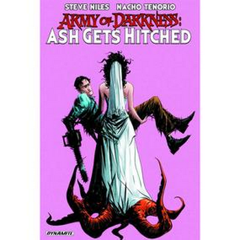 Army of Darkness : Ash Gets Hitched TP