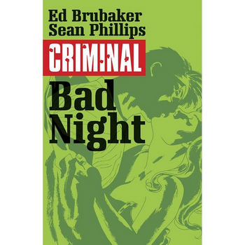 Criminal Vol. 4 : Bad Night TP ( New Edition )