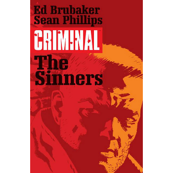 Criminal Vol. 5 : The Sinners TP ( New Edition )