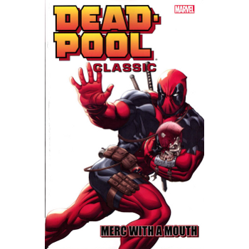 Deadpool Classic Vol. 11 : Merc With A Mouth TP