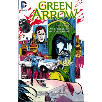 Green Arrow by Grell Vol. 3 : Trial of Oliver Queen TP