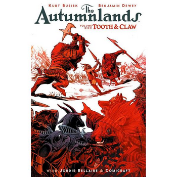 Autumnlands Vol. 1 : Tooth and Claw TP