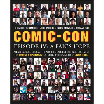 Comic-Con Episode IV : A Fan's Hope HC