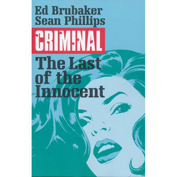 Criminal Vol. 6 : Last of the Innocent TP ( New Edition )