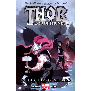 Thor God of Thunder Vol. 4 : Last Days of Midgard TP