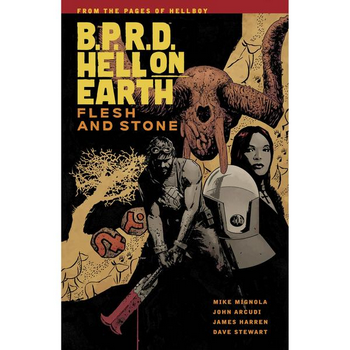 BPRD - Hell on Earth Vol. 11 : Flesh and Stone TP