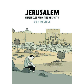 Jerusalem : Chronicles From The Holy City SC