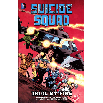 Suicide Squad Vol. 1 : Trial By Fire TP