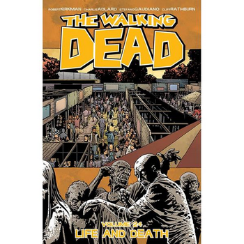 Walking Dead Vol. 24 : Life and Death TP