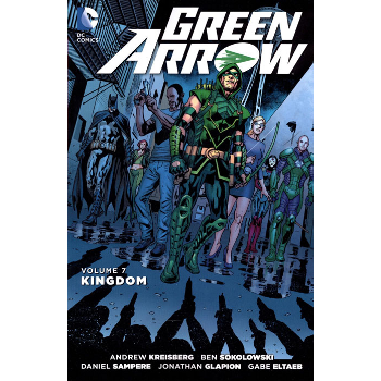 Green Arrow Vol. 7 : Kingdom TP