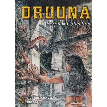 Serpieri Collection Vol. 1 : Druuna - Morbus Gravis/Delta (O)HC