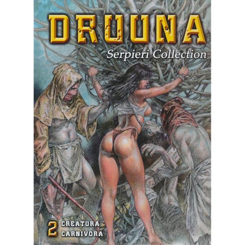 Serpieri Collection Vol. 2 : Druuna - Creatura/Carnivora (O)HC