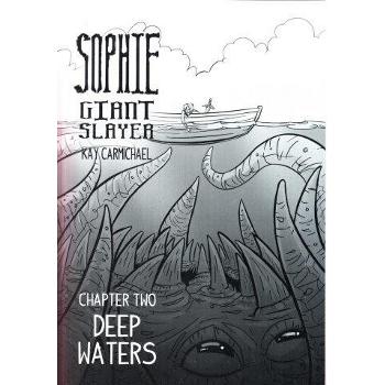 Sophie Giant Slayer 2 : Deep Waters