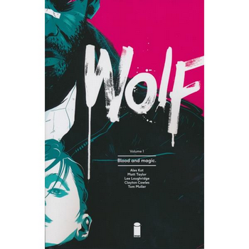 Wolf Vol. 1 : Blood and Magic TP